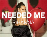 Needed Me-Rihanna,R3hab