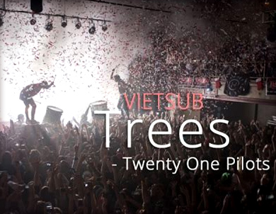 Trees-Twenty One Pilots