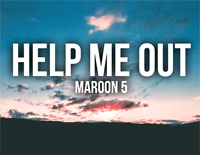 Help Me Out-Maroon 5 ft Julia Michaels