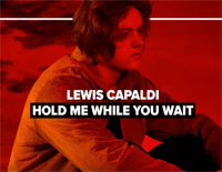 Hold Me While You Wait-Lewis Capaldi