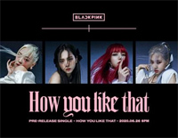 How You Like That-Blackpink創世界新紀錄的新曲