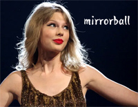 Mirrorball-Taylor Swift