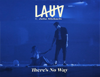 There Is No Way-Lauv ft Julia Michaels